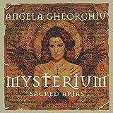 Angela Gheorghiu - Mysterium ~ Sacred Arias