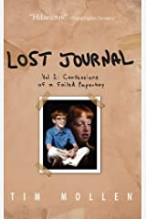 Lost Journal Vol. 1: Confessions of a Failed Paperboy Kindle Edition