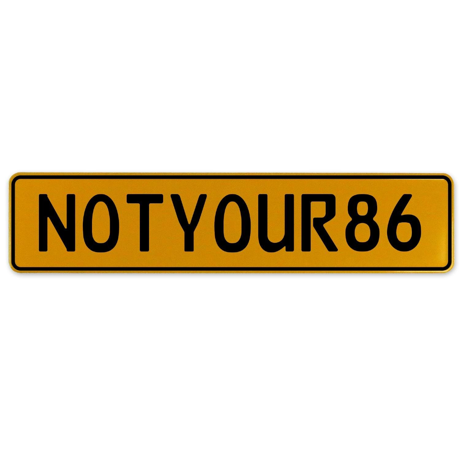 Vintage Parts 560524 NOTYOUR86 Yellow Stamped Aluminum European Plate