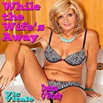 While the Wife's Away | Vic Vitale