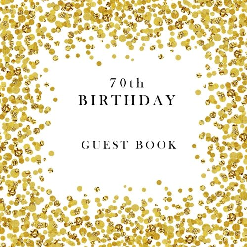 70th Birthday Guest Book by Creative Simple Books