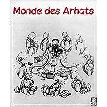 ORI Monde des Arhats (French Edition)
