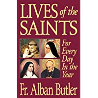Lives of the Saints: For Every Day in the Year