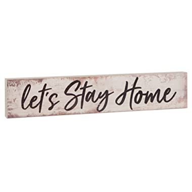 P. GRAHAM DUNN Let's Stay Home White Distressed 17 x 3.5 Inch Pine Wood Barnhouse Block Tabletop Sign
