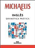 Michaelis. Inglês. Gramática Prática