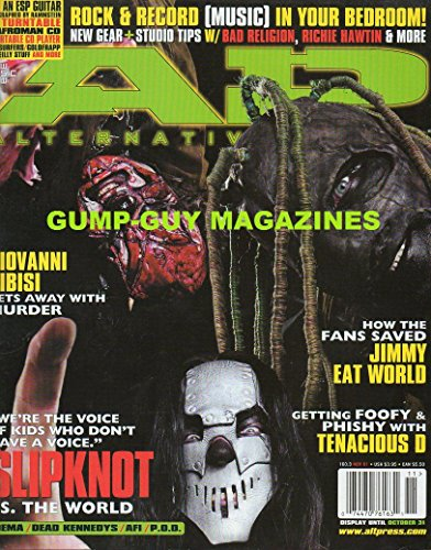 (Alternative Press 160.3 AP November 2001 Magazine WE'RE THE VOICE OF KIDS WHO DON'T HAVE A VOICE: SLIPKNOT VS. THE WORLD How The Fans Saved Jimmy Eat)