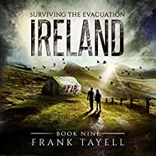 Surviving the Evacuation, Book 9: Ireland Audiobook by Frank Tayell Narrated by Tim Bruce