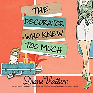 The Decorator Who Knew Too Much Audiobook