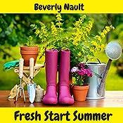 Fresh Start Summer | Beverly Nault