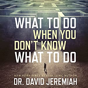 What to Do When You Don't Know What to Do Audiobook
