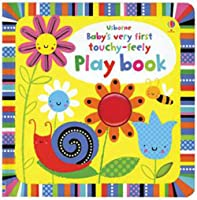 Baby's Very First Touchy-Feely Play Book (Baby's