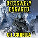 Decisively Engaged: Warp Marine Corps, Volume 1 Audiobook by C.J. Carella Narrated by Guy Williams