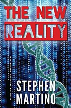 The New Reality: An Alex Pella Novel by [Martino, Stephen]