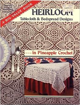 Heirloom Tablecloth & Bedspread Designs: In Pineapple Crochet: Jean