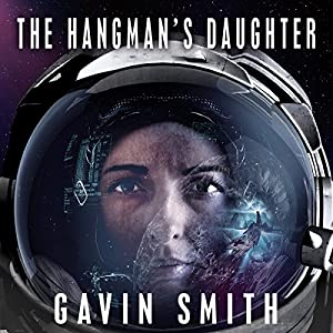 the hangman 39 s daughter audiobook gavin smith. Black Bedroom Furniture Sets. Home Design Ideas