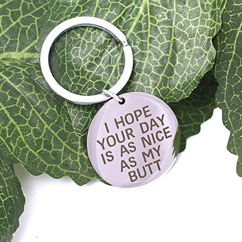 SHELCUP I Hope Your Day is As Nice As My Butt, Funny Keychain Trucker Husband Gift New Driver Gift Boyfiend Gift