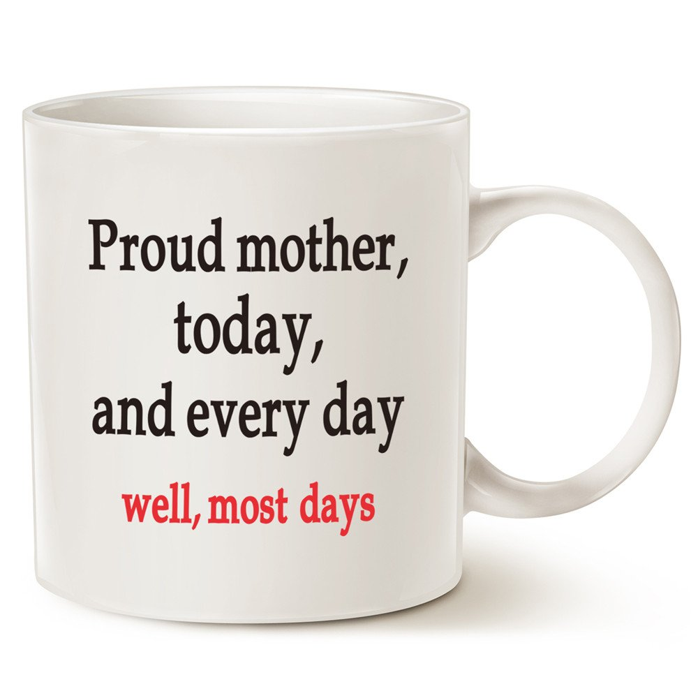 Proud Mother Most Days Two-Tone Coffee Mug,