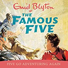 Famous Five: Five Go Adventuring Again: Book 2 Audiobook by Enid Blyton Narrated by Jan Francis