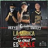 La Musica es Musica, La Calle es Calle (feat. Refye el Demonio & Snoopy el Coyote) - Single [Explicit]