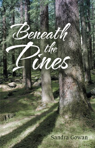 Beneath the Pines by [Gowan, Sandra]