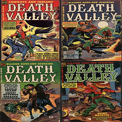 Death Valley. Cowboys and Indians. Issues 1, 2, 3 and 4. Roaring tales of two gun men and outlaws. Features saddle tramp, sweet revenge, greased lighting, hemp necktie and blameless killer.