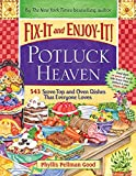 Fix-It and Enjoy-It Potluck Heaven: 543 Stove-Top and Oven Dishes That Everyone Loves