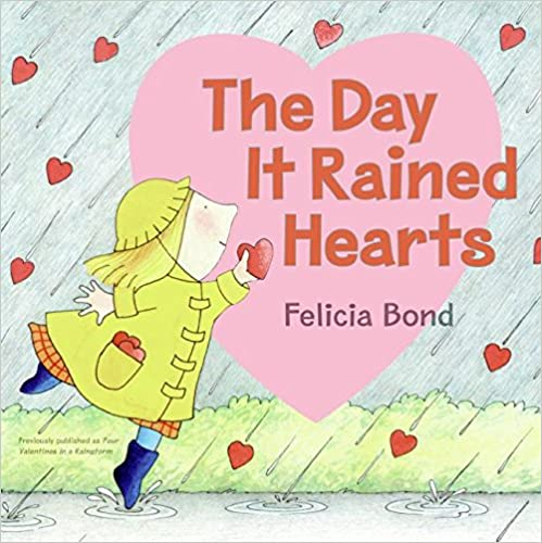 The Day It Rained Hearts Valentine book