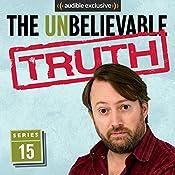 The Unbelievable Truth (Series 15) | Jon Naismith, Graeme Garden