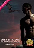 Music to His Ears (The Omega Rescue Book 2)