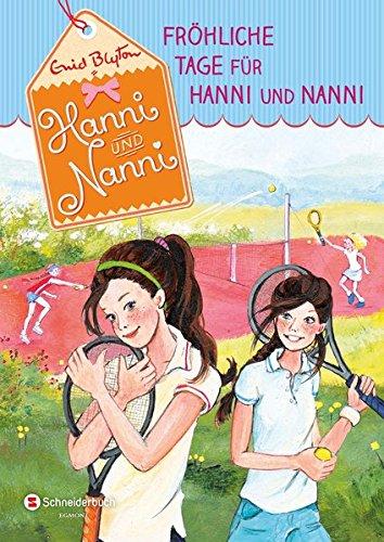 Hanni und Nanni, Band 13: Fröhliche Tage für Hanni und Nanni