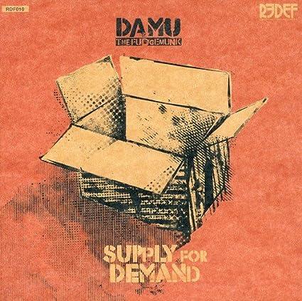 damu the fudgemunk supply for demand
