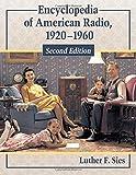 Encyclopedia of American Radio: 1920-1960, 2d ed. (2 vol set)