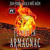 Flambé in Armagnac | Jean-Pierre Alaux, Noël Balen, Sally Pane - translator