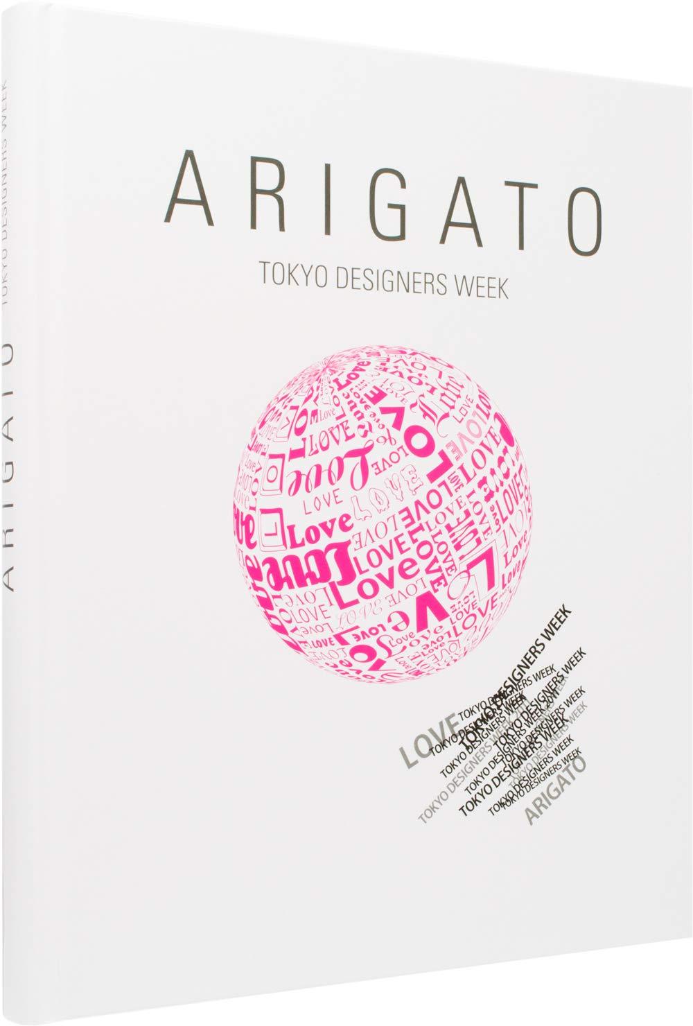 Arigato: Tokyo Designers Week: Design Association NPO
