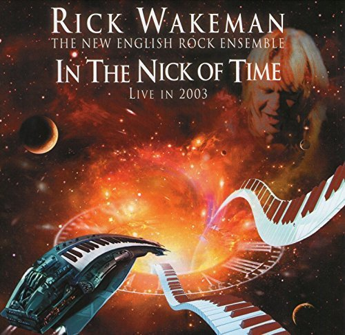CD : Rick Wakeman - In the Nick of Time-Live 2003 (Asia - Import)