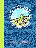 Good-bye, Chunky Rice (Pantheon Graphic Novels)