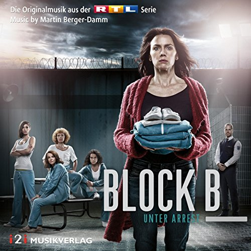 Block B - Unter Arrest (2015) Movie Soundtrack