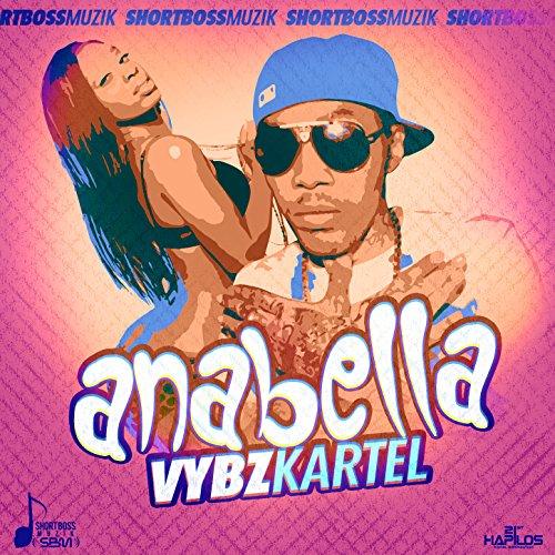 Amazon Anabella Explicit Vybz Kartel MP3 Downloads