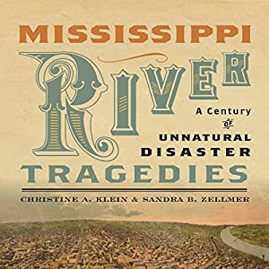 Mississippi River Tragedies Audiobook