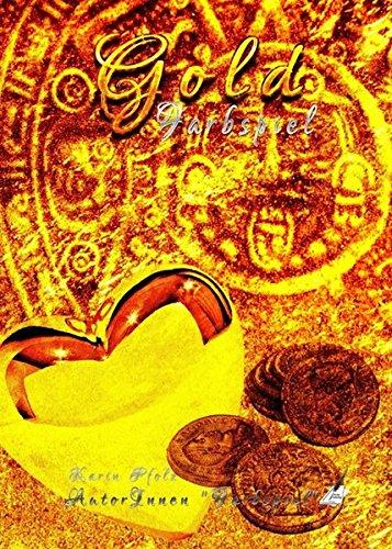 Gold: Farbspiel Gebundene Ausgabe