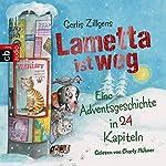 Lametta ist weg: Eine Adventsgeschichte in 24 Kapiteln | Gerlis Zillgens