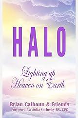 HALO: Lighting up Heaven on Earth Kindle Edition