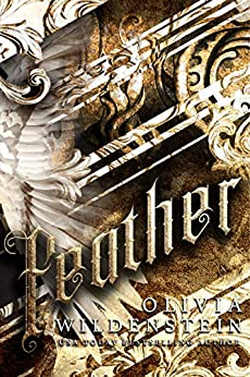 Feather (Angels of Elysium Book 1) by [Wildenstein, Olivia]