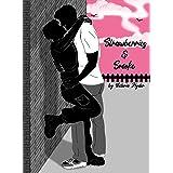 Strawberries & Smoke