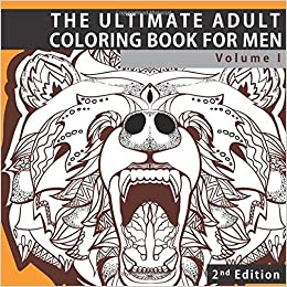 Amazon Com The Ultimate Adult Coloring Book For Men Masculine