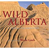 Wild Alberta: A Visual Celebration