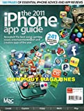 The 2011 iPhone App Guide 241 iPHONE APPS REVIEWED AND RATED From the Makes of Mac Format