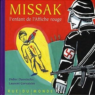 Missak, l'enfant de l'Affiche rouge, Daeninckx, Didier