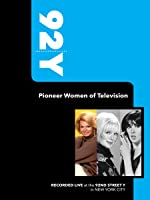 92Y- Pioneer Women of Television (January 16, 2001)