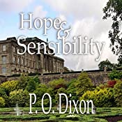 Hope and Sensibility : Darcy and the Young Knight's Quest, Volume 3 | P O Dixon